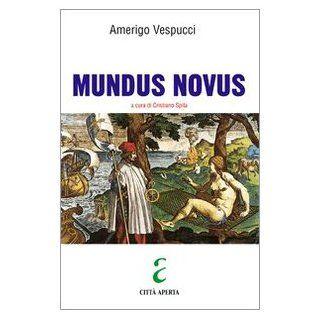 Mundus novus Amerigo Vespucci, C. Spila Englische Bücher
