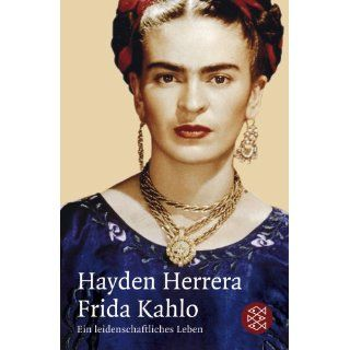 Frida: A Biography of Frida Kahlo: Hayden Herrera