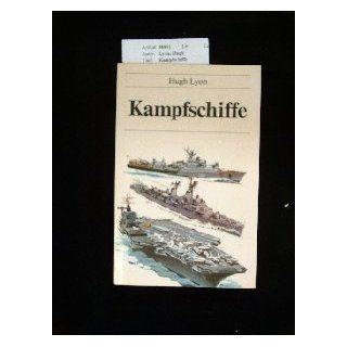 Kampfschiffe Schiffe, Kampfschiff, Marine   Lyon, Hugh