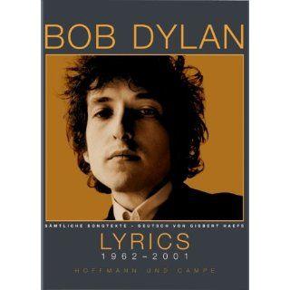 Lyrics 1962   2001. Sämtliche Songtexte Bob Dylan