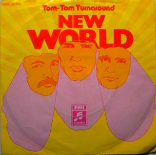 New World ,Tom Tom Turnaround / Lay Me Down (EMI Columbia)