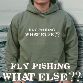 FLY FISHING WHAT ELSE W Hoodie FLIEGEN Rute PULLI S XXL
