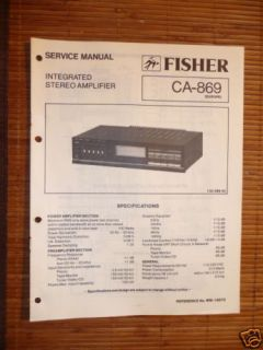 Service Manual Fisher CA 869 Amplifier, ORIGINAL!