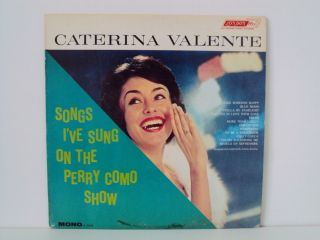 CATERINA VALENTE   SONGS IVE SUNG ON THE PERRY COMO SHOW 12 LP