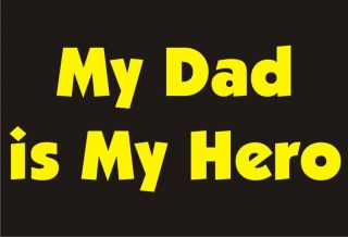 MY DAD IS MY HERO Adult Humor Fathers Day T Shirt US Army Patriot