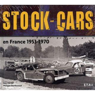 STOCK CARS EN FRANCE 1953 1970   Achat / Vente livre Guy Curval