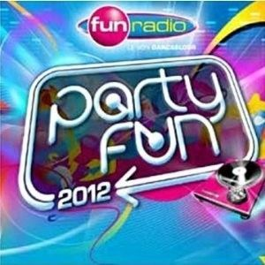 PARTY FUN 2012   Compilation   Achat CD COMPILATION pas cher