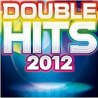 DOUBLE HITS 2012   Compilation   Achat CD COMPILATION pas cher