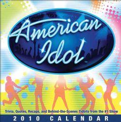 American Idol 2010 Calendar (Calendar Paperback)