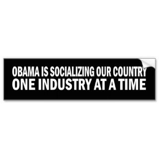 is Socializing Our Country Stickers Bumper Stickers