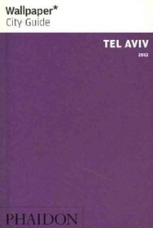 Wallpaper City Guide 2012 Tel Aviv (Paperback) Today $9.45
