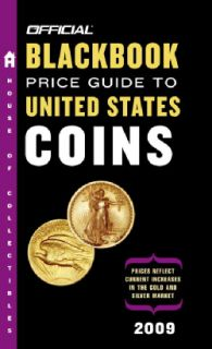 The Official Blackbook Price Guide To Us Coins 2009