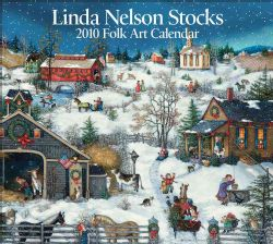 Linda Nelson Stocks Folk Art 2010 Calendar