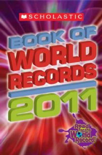 Scholastic Book of World Records 2011 (Paperback)