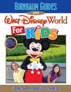 Birnbaum Guides 2012 Walt Disney World for Kids (Paperback