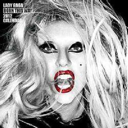 Lady Gaga 2012 Calendar (Calendar)