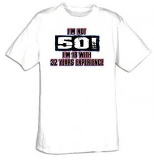 50th Birthday Present T shirt   Im Not 50   Funny Clothing