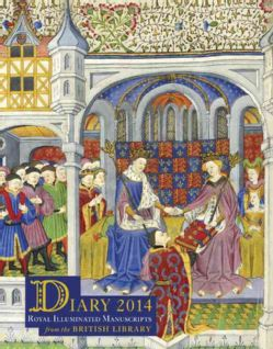British Library 2014 Desk Diary Royal Illuminated Manuscripts