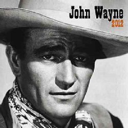 John Wayne 2012 Calendar (Calendar)