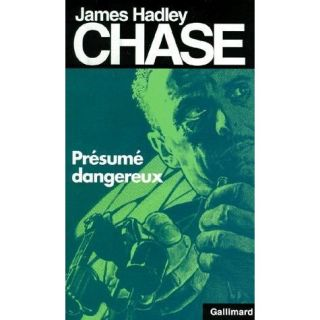 Présumé dangereux   Achat / Vente livre James Hadley Chase pas cher