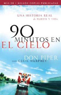 90 Minutos En El Cielo / 90 Minutes in Heaven Una Historia Real De