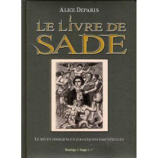 Le livre de Sade ; le divin marquis en 100 leço  Achat / Vente