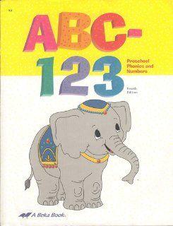 ABC 123: Preschool phonics and numbers workbook: Ellen Teuscher