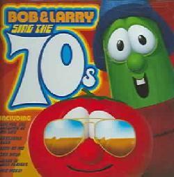 Artist Not Provided   Bob & Larry Sing the 70s