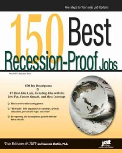 150 Best Recession Proof Jobs (Paperback)