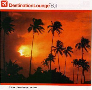 Destination Lounge Bali (Bonus Dvd) Various Artists