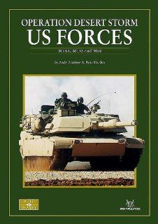 OPERATION DESERT STORM: US FORCES: M1A1, M113, and M60: Andy Renshaw