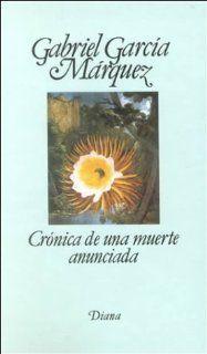 Crónica de una muerte anunciada: Gabriel Garcia Marquez