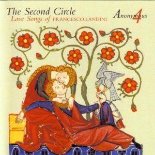 The Second Circle Love Songs of Francesco Landini