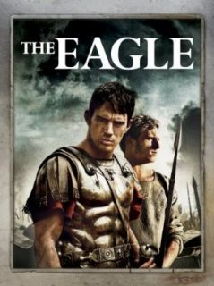 The Eagle: Channing Tatum, Donald Sutherland, Jamie Bell