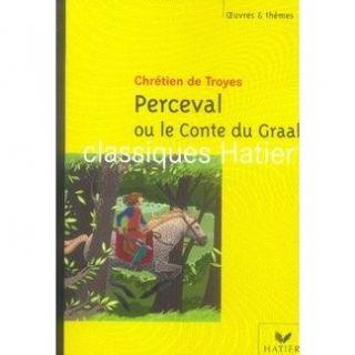 Perceval ou le conte du graal   Achat / Vente livre Chretien De