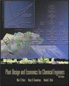 Plant Design and Economics for Chemical Engineers: Max Peters, Klaus