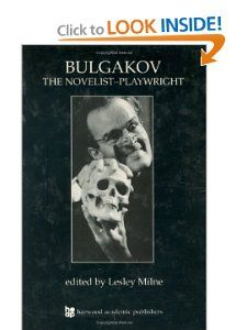 Bulgakov The Novelist Playwright (Russian Theatre Archive, ) Lesley