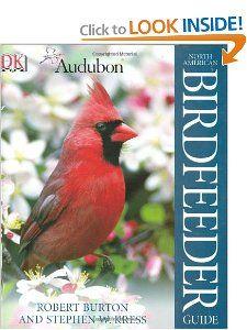 National Audubon Society North America Birdfeeder Guide Robert Burton