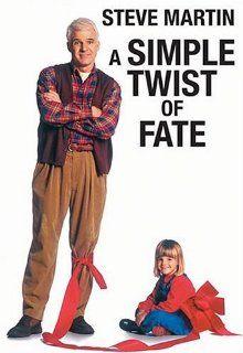 A Simple Twist of Fate Steve Martin, Gabriel Byrne, Laura