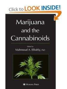 Marijuana and the Cannabinoids (Forensic Science and Medicine