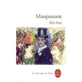 Bel Ami   Achat / Vente livre Guy de Maupassant pas cher