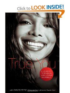 True You: A Journey to Finding and Loving Yourself: Janet Jackson