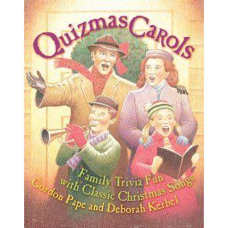 Quizmas Carols Family Trivia Fun with Classic Christmas Songs Gordon
