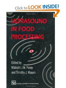 Ultrasound in Food Processing T.J. Mason, M.J.W. Povey 9780751404296