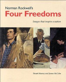 Norman Rockwells Four Freedoms Images that Inspire a Nation Stuart