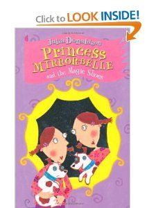 Princess Mirror Belle and the Magic Shoes: Julia Donaldson, Lydia