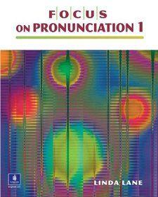 Focus on Pronunciation 1 (Book & CD): Linda Lane: 9780130978738
