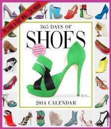 365 Days of Shoes 2014 Wall Calendar Workman Publishing