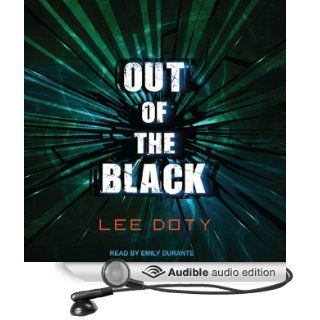 Out of the Black (Audible Audio Edition) Lee Doty, Emily
