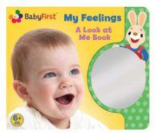 BabyFirst My Feelings: A Look at Me Book (Mirror Book): BabyFirst(TM